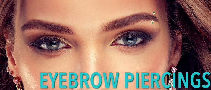 Eyebrow Piercing Care And Healing Bodyjewelry